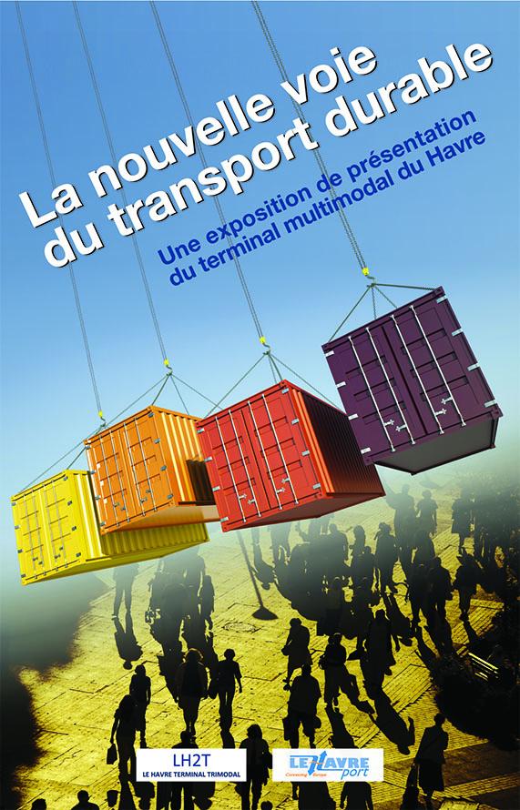 Affiche de l'exposition LH2T - Terminal multimodal du Havre